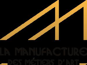 La Manufacture des Métiers d'Art
